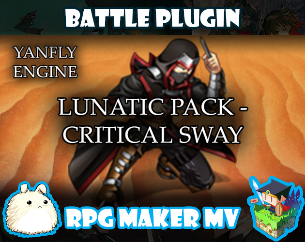 Lunatic Pack - Critical Sway plugin for RPG Maker MV by