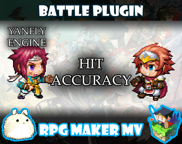 Hit Accuracy plugin for RPG Maker MV by Yanfly Engine Plugins