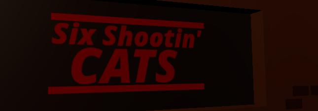 Six Shootin' Cats
