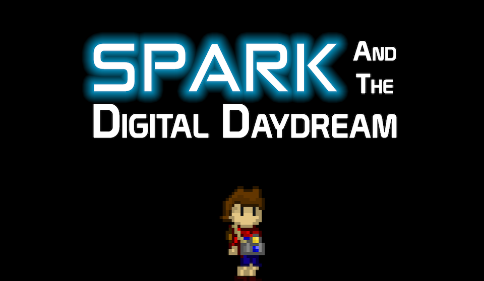 Spark and The Digital Daydream