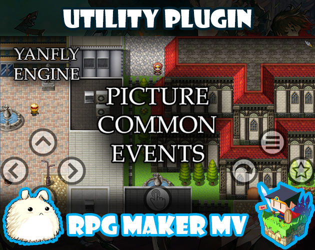 Picture Common Events plugin for RPG Maker MV by Yanfly