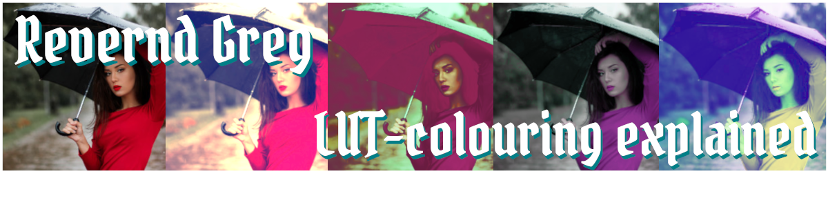 LUT-colouring explained