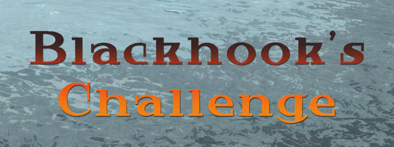 Blackhook's Challenge