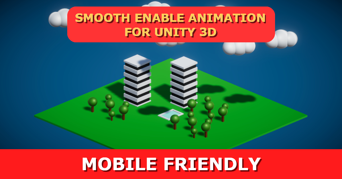 Smooth Enable Animation for Unity 3D