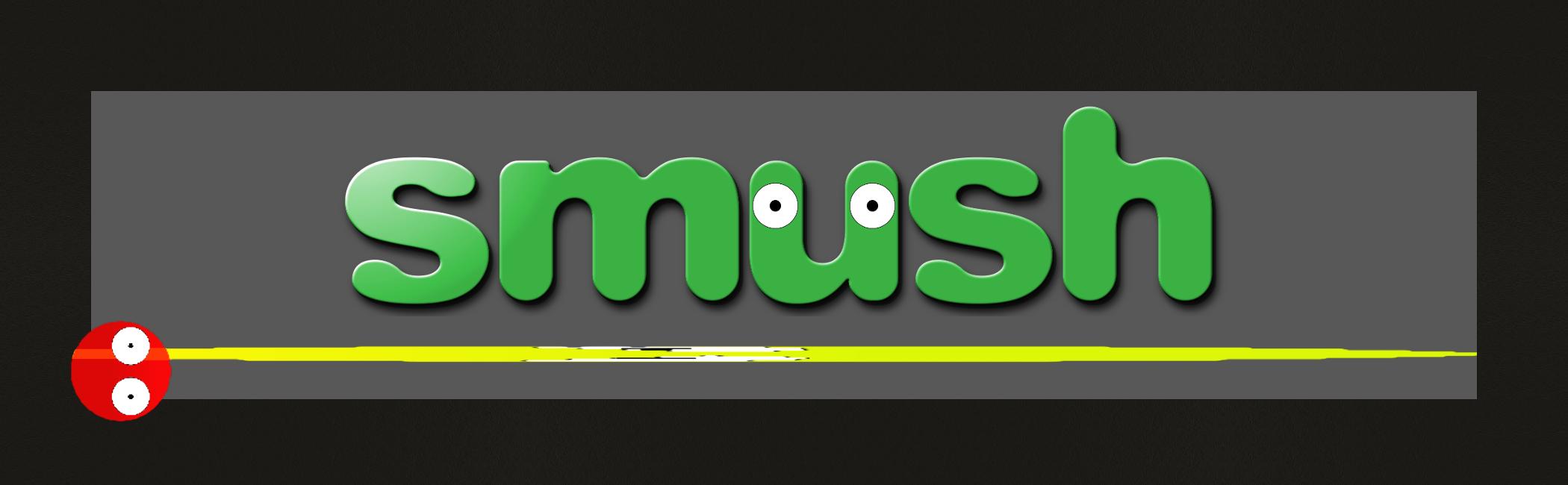 Smush (Demo Version)