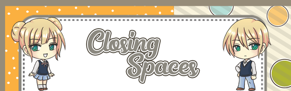 Closing Spaces