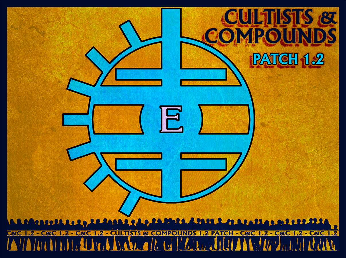 Cultists & Compounds Patch 1.2