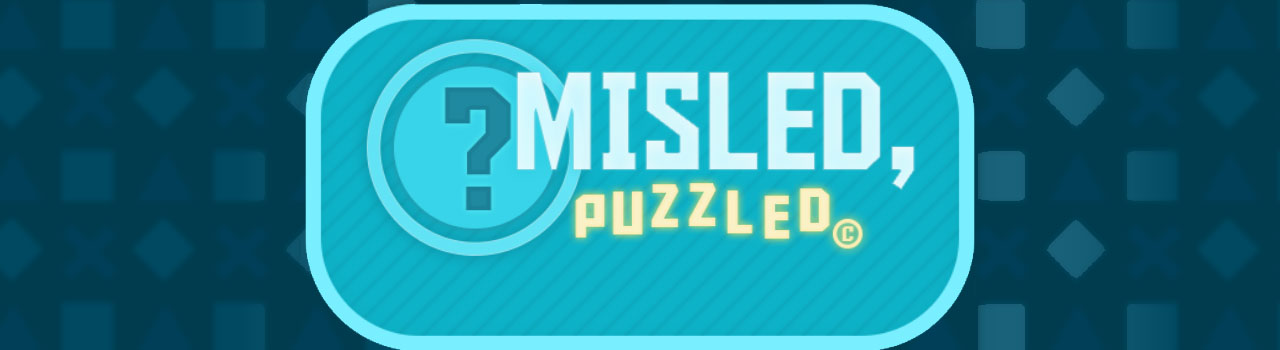 Misled Puzzled