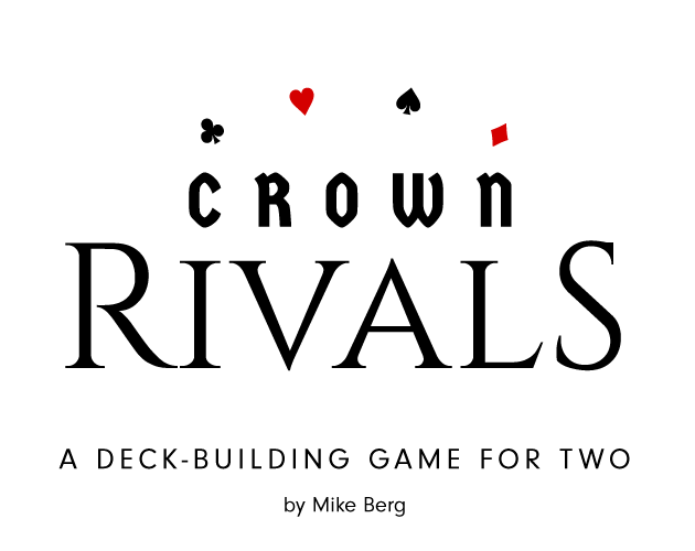 Crown Rivals - A deck-building game for two