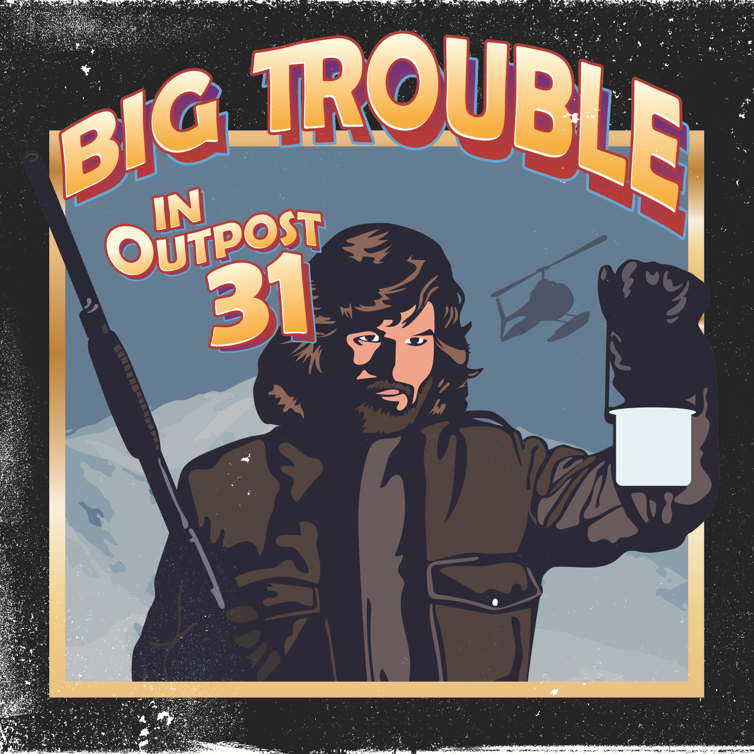 Big Trouble in Outpost 31