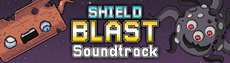 Shield Blast Soundtrack