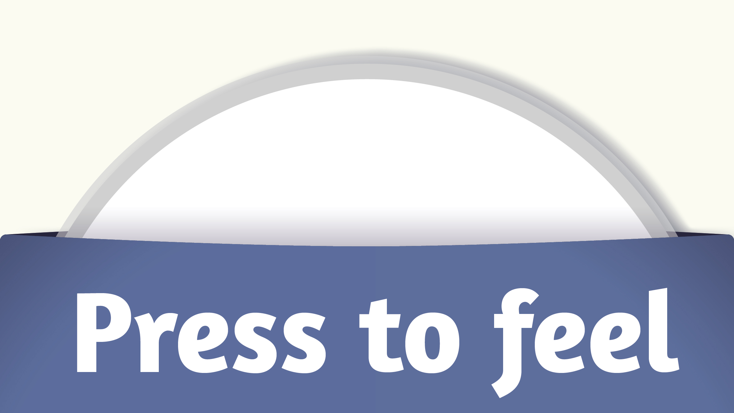 Press to feel
