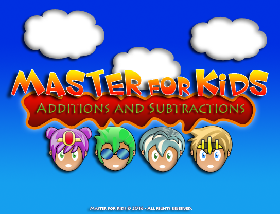 Free Master for Kids - Additions and Subtractions