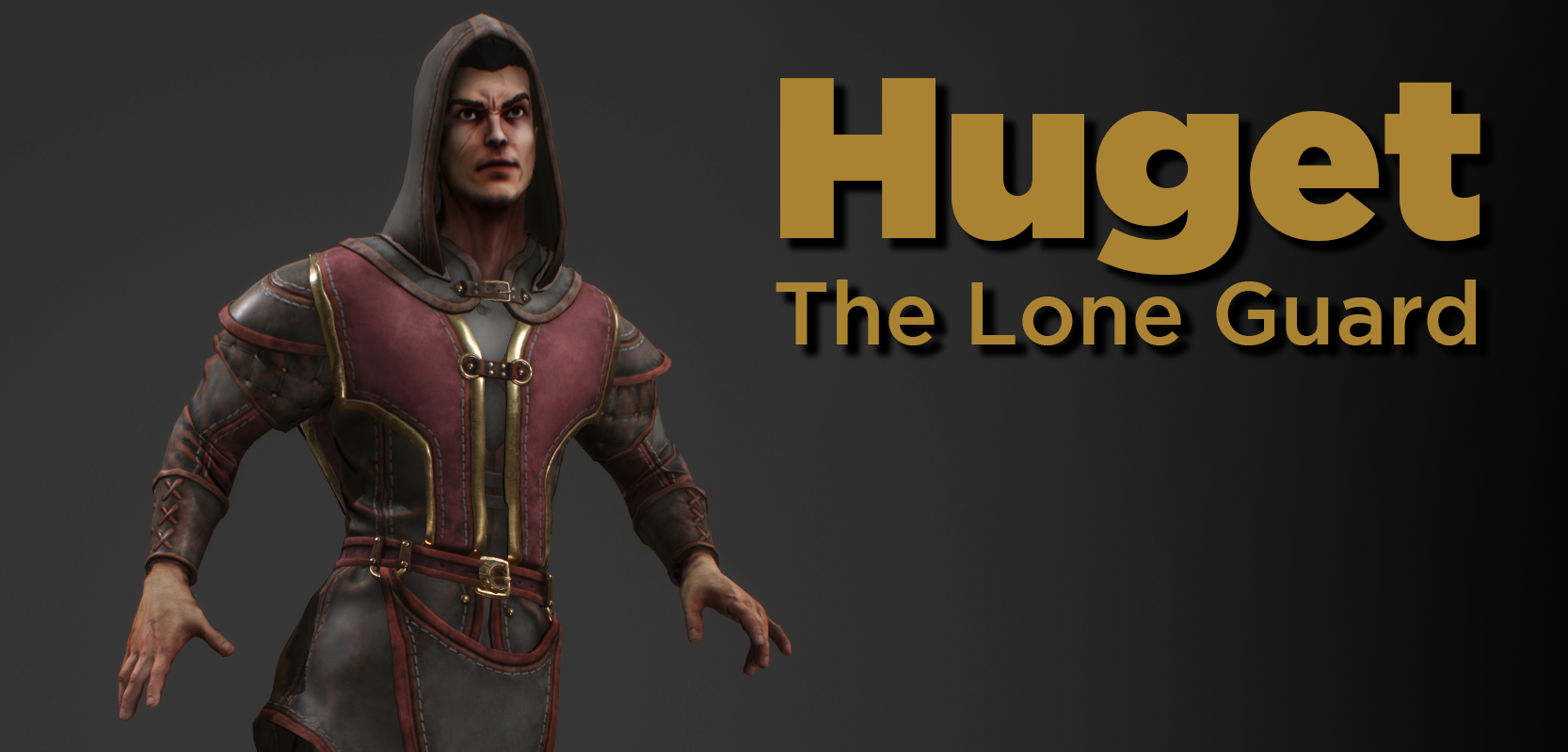 Huget | The Lone Guard