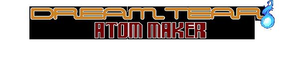Dream Tear - Elementar Rising 2 - Atom Maker