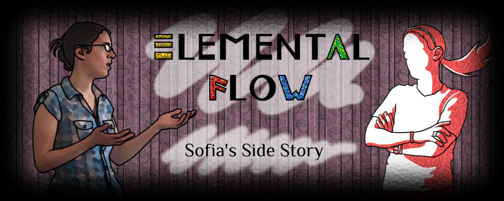 Sofia's Side Story (Elemental Flow demo)