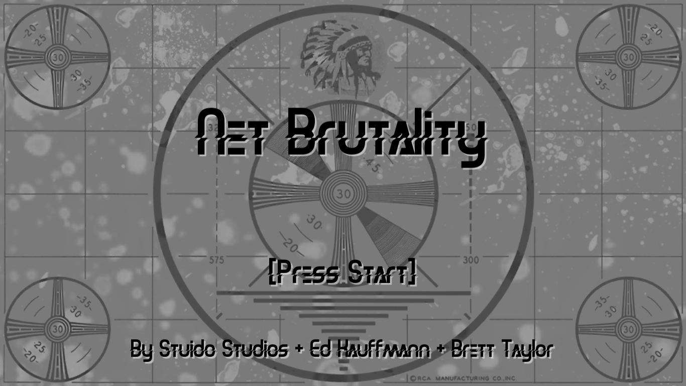 Net Brutality