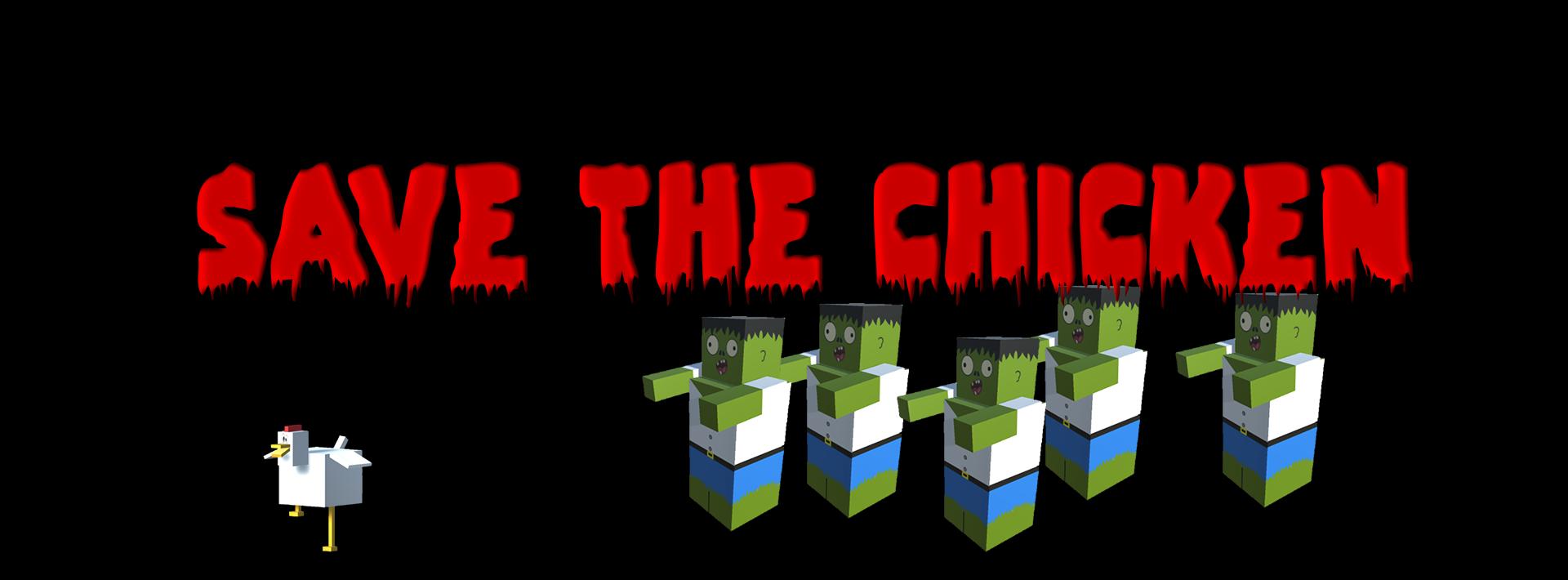 Save the chicken