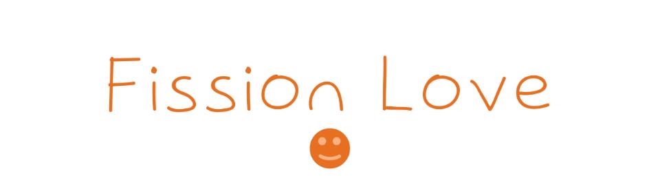 Fission Love