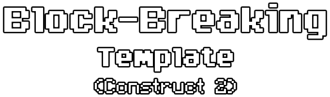 Block-breaking Template (Construct 2)