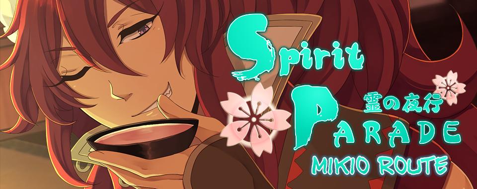 Spirit Parade: Mikio Route