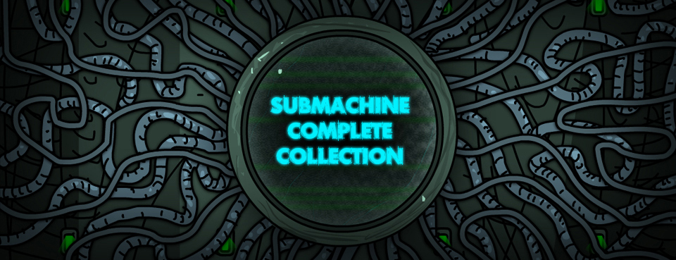 Submachine Complete Collection