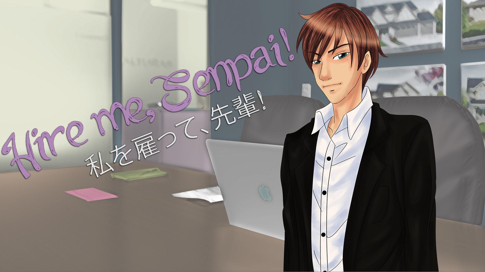 Hire me, Senpai!