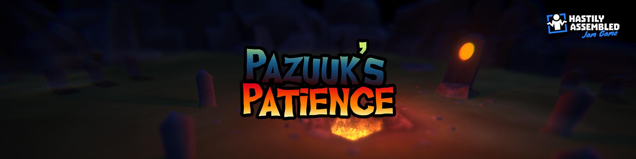 Pazuuk's Patience