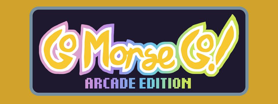 Go Morse Go! Arcade Edition