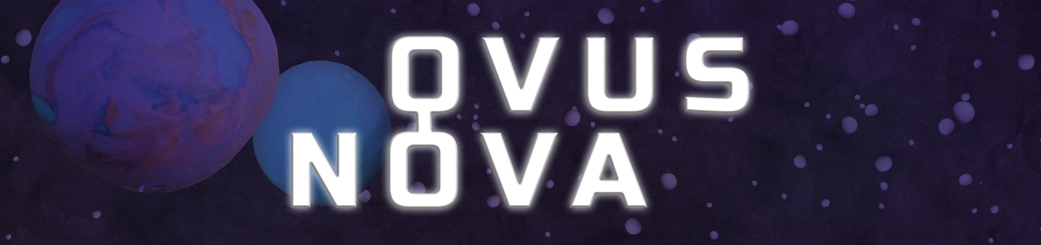 Ovus Nova