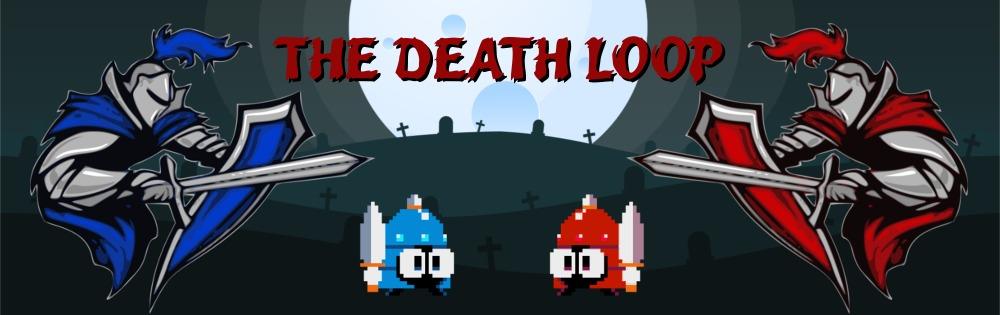 The Death Loop