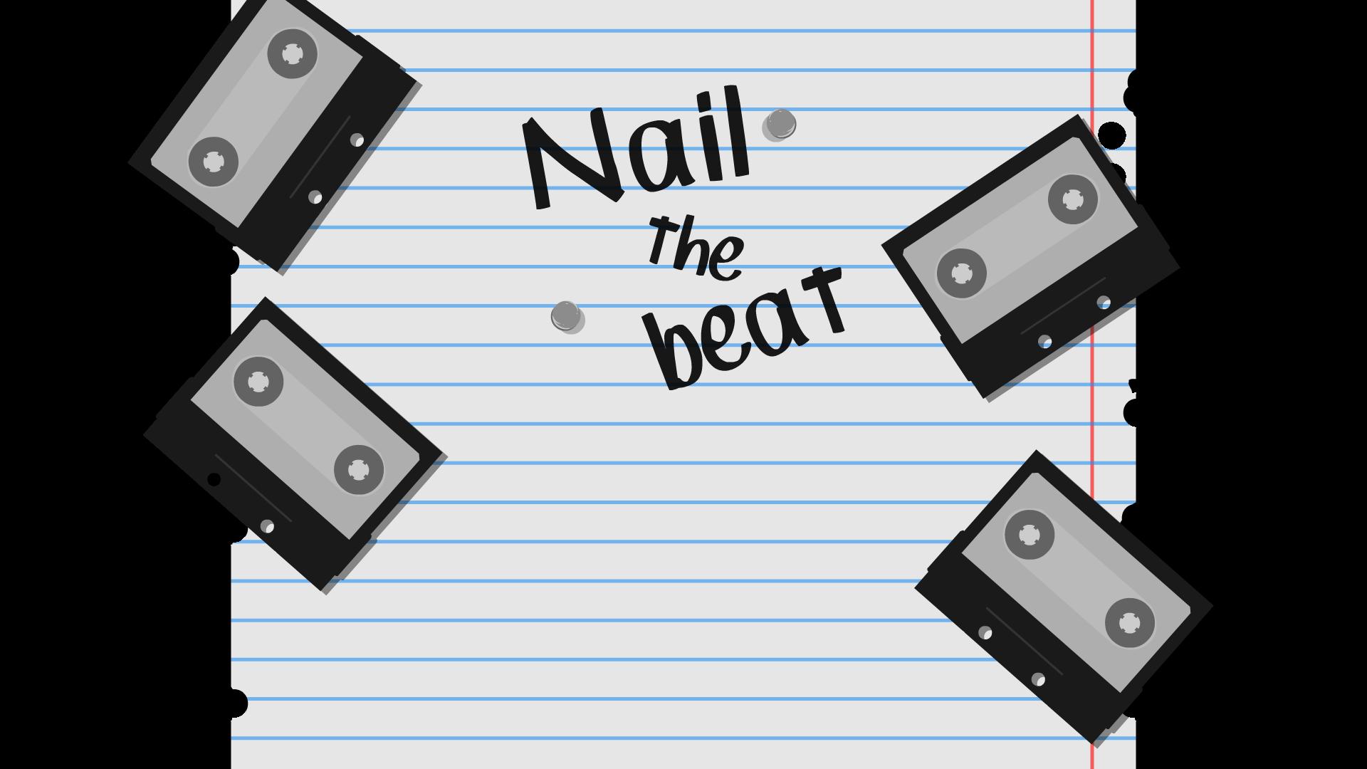 Nail The Beat