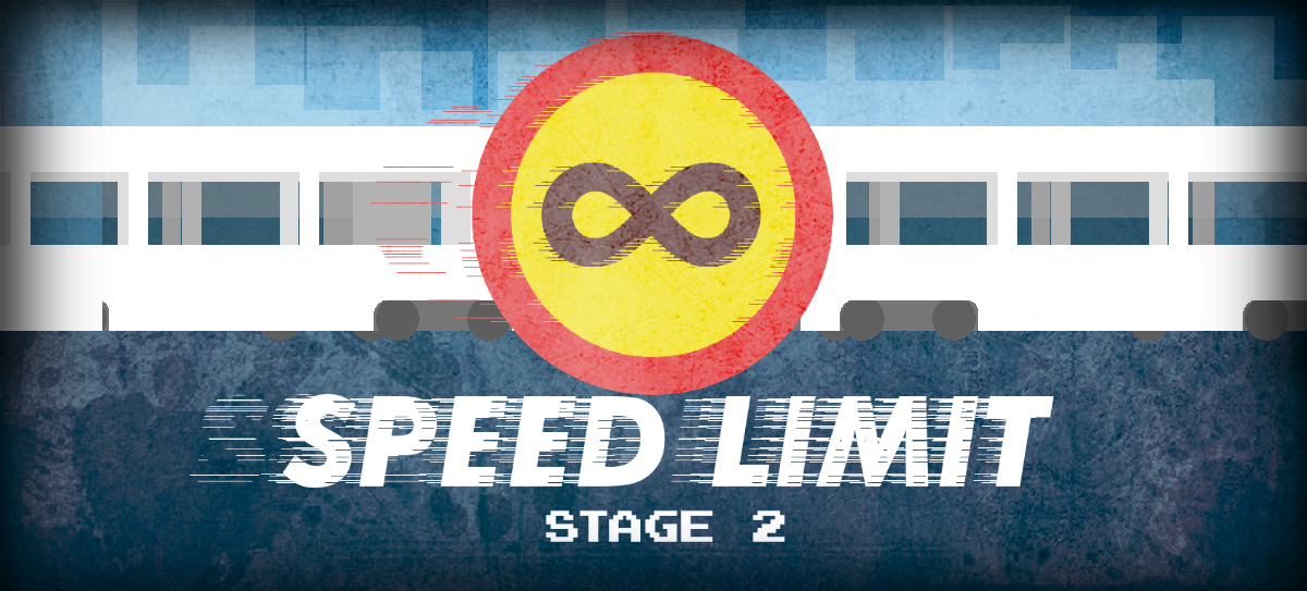Speed Limit: Stage 2