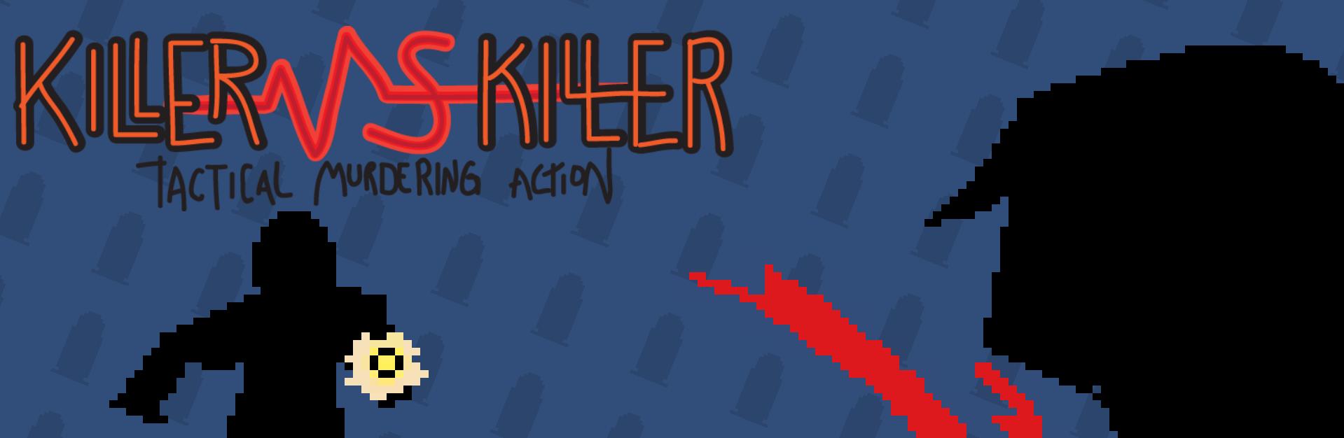 Killer Vs Killer