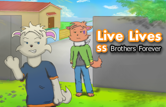 Live Lives SS: Brothers Forever