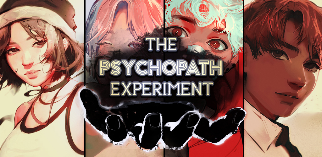 THE PSYCHOPATH EXPERIMENT