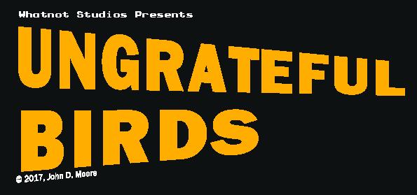 Ungrateful Birds