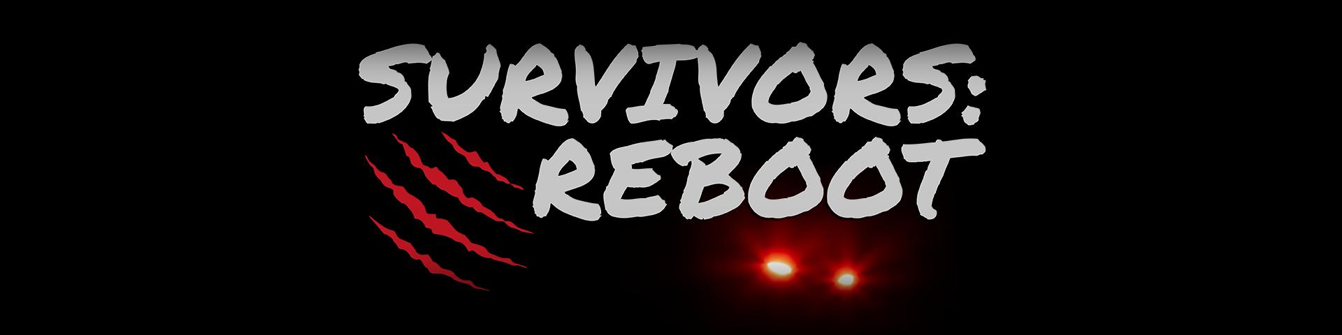Survivors: Reboot