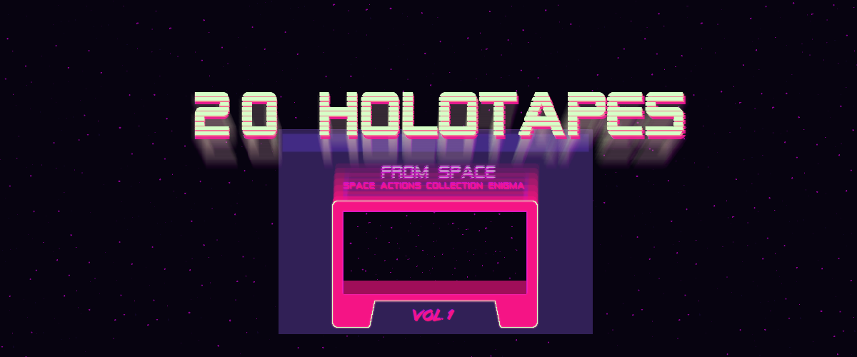20 HOLOTAPES