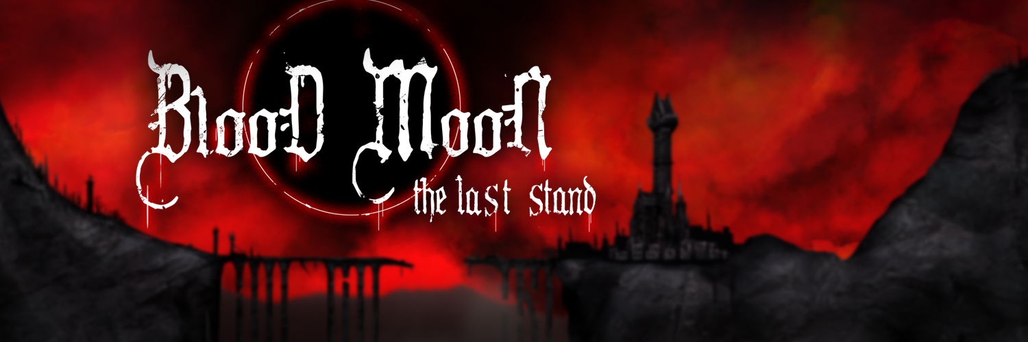 Blood Moon: The Last Stand (Demo ver.)