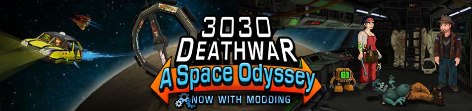 3030 Deathwar Redux - A Space Odyssey