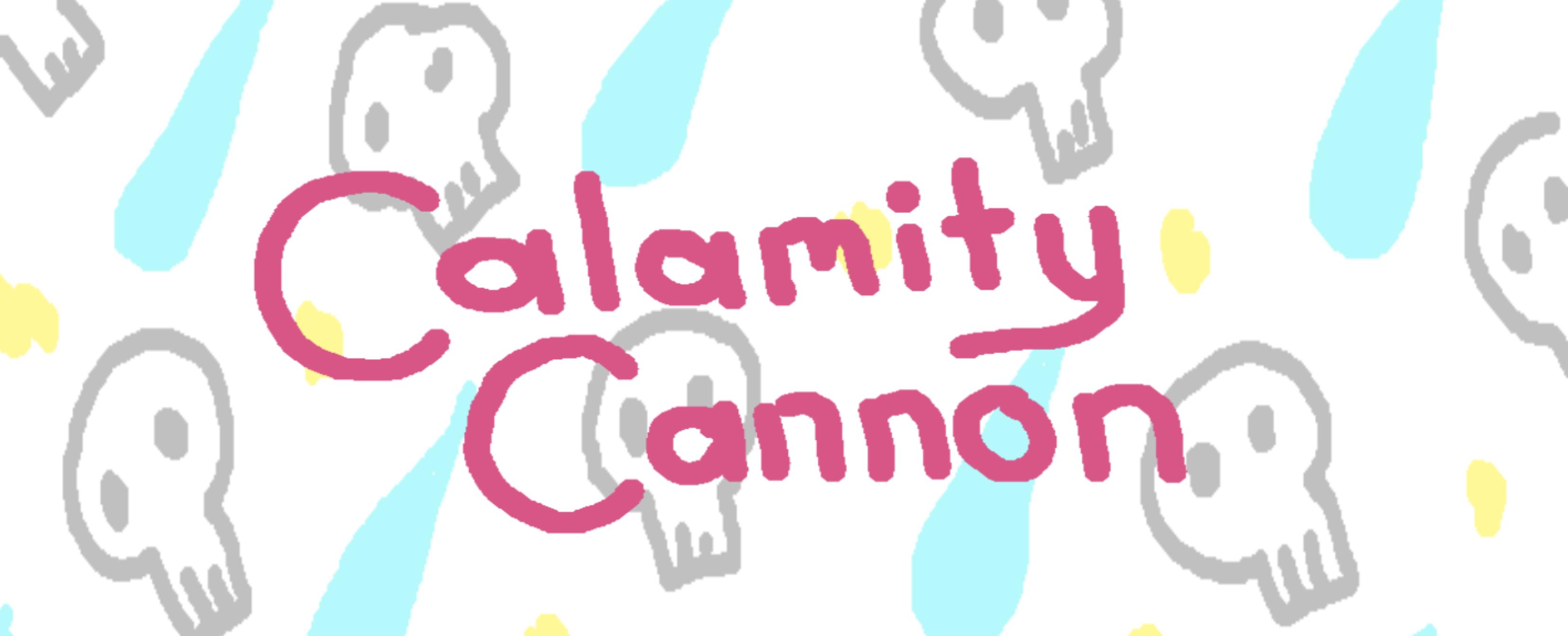 Calamity Cannon