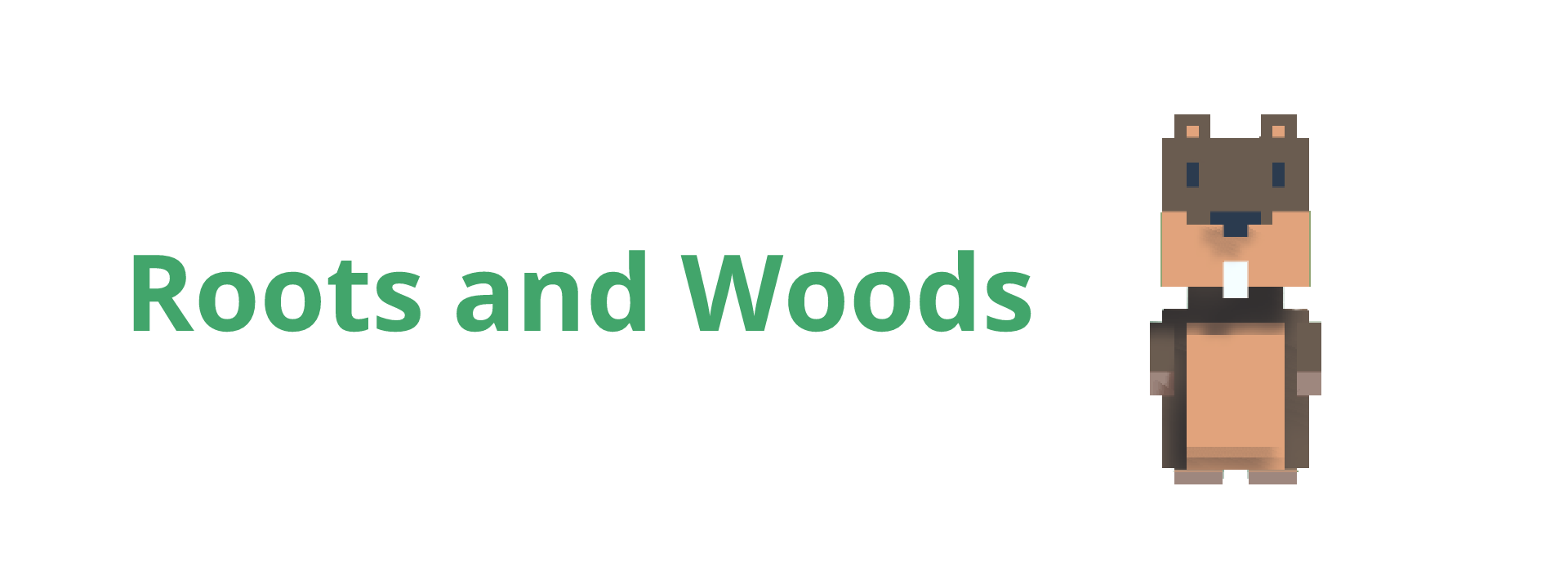 Roots and Woods