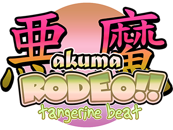 Akuma Rodeo!! Tangerine Beat (demo)