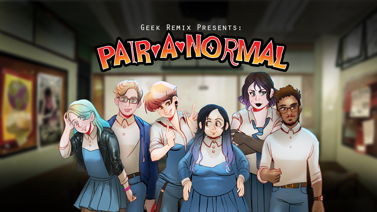 Geek Remix Presents: Pairanormal