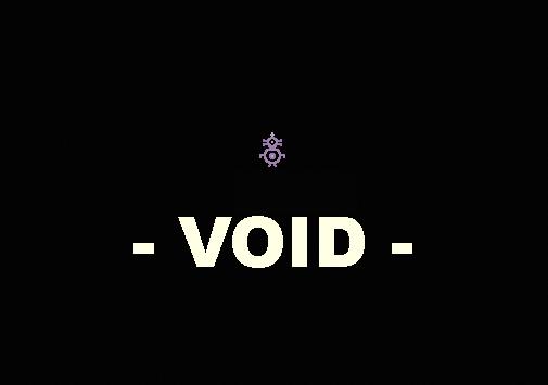- VOID -