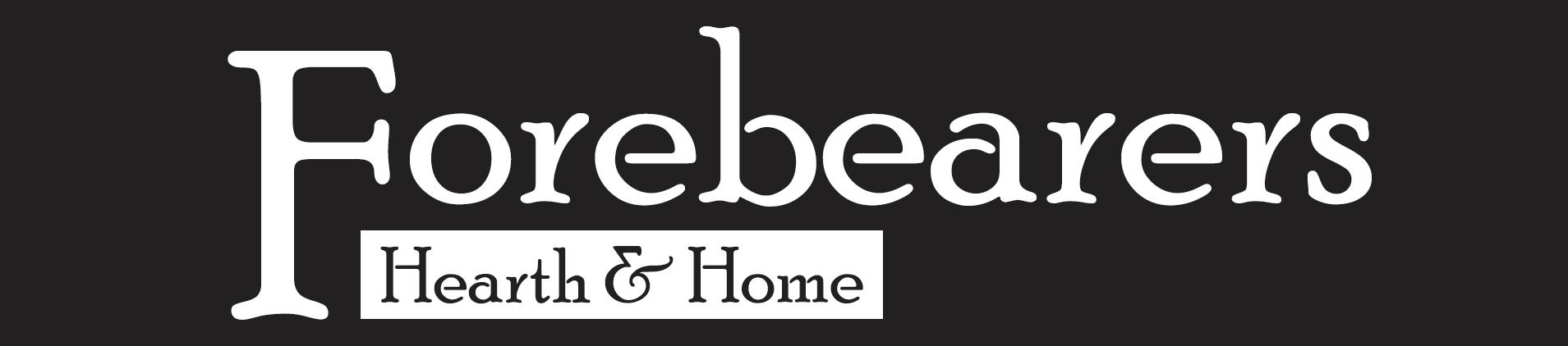 Forebearers - Hearth & Home