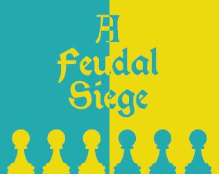 A Feudal Siege