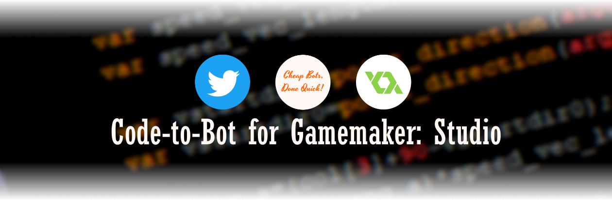 Code-to-Bot for Gamemaker: Studio
