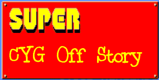 Super CYG Off Story